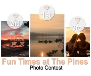 PHOTO CONTEST – Fun Times at the Pines – WINNERS